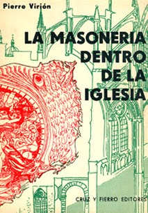 La Masonería Dentro de la – Iglesia Pierre Virion