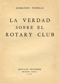 La verdad sobre el Rotary Club Armando Tonelli