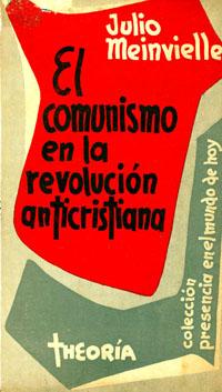 El Comunismo en la Revolucion Anticristiana